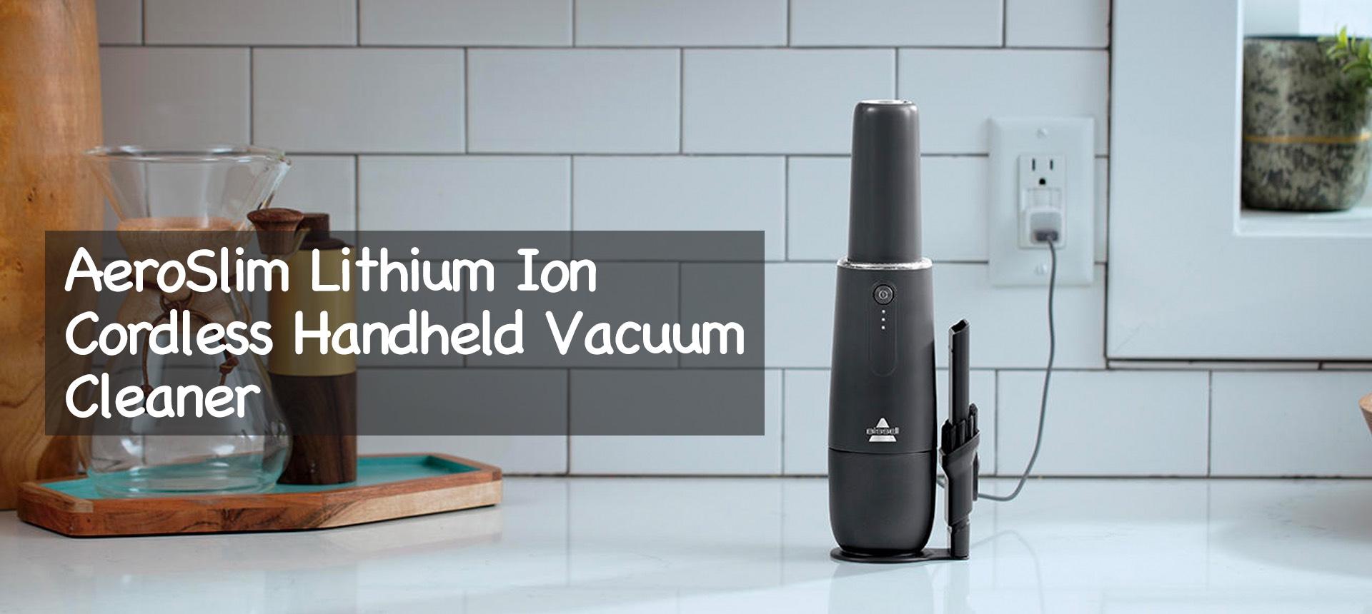 AeroSlim Lithium Ion Cordless Handheld Vacuum Cleaner