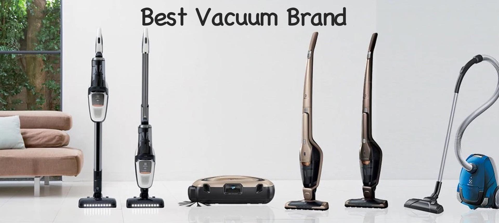 Best Vacuum Brand