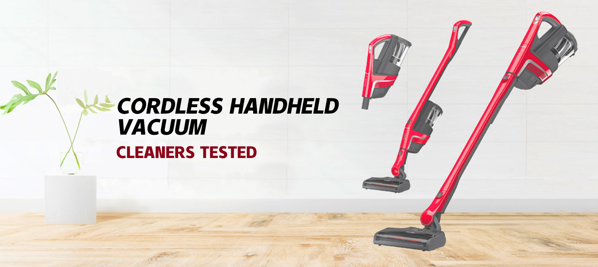 Cordless Handheld Vacuum Cleaners Tested