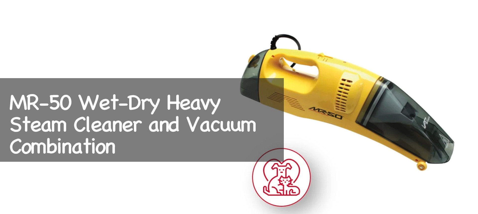 MR-50 Wet-Dry Heavy Steam Cleaner and Vacuum Combination