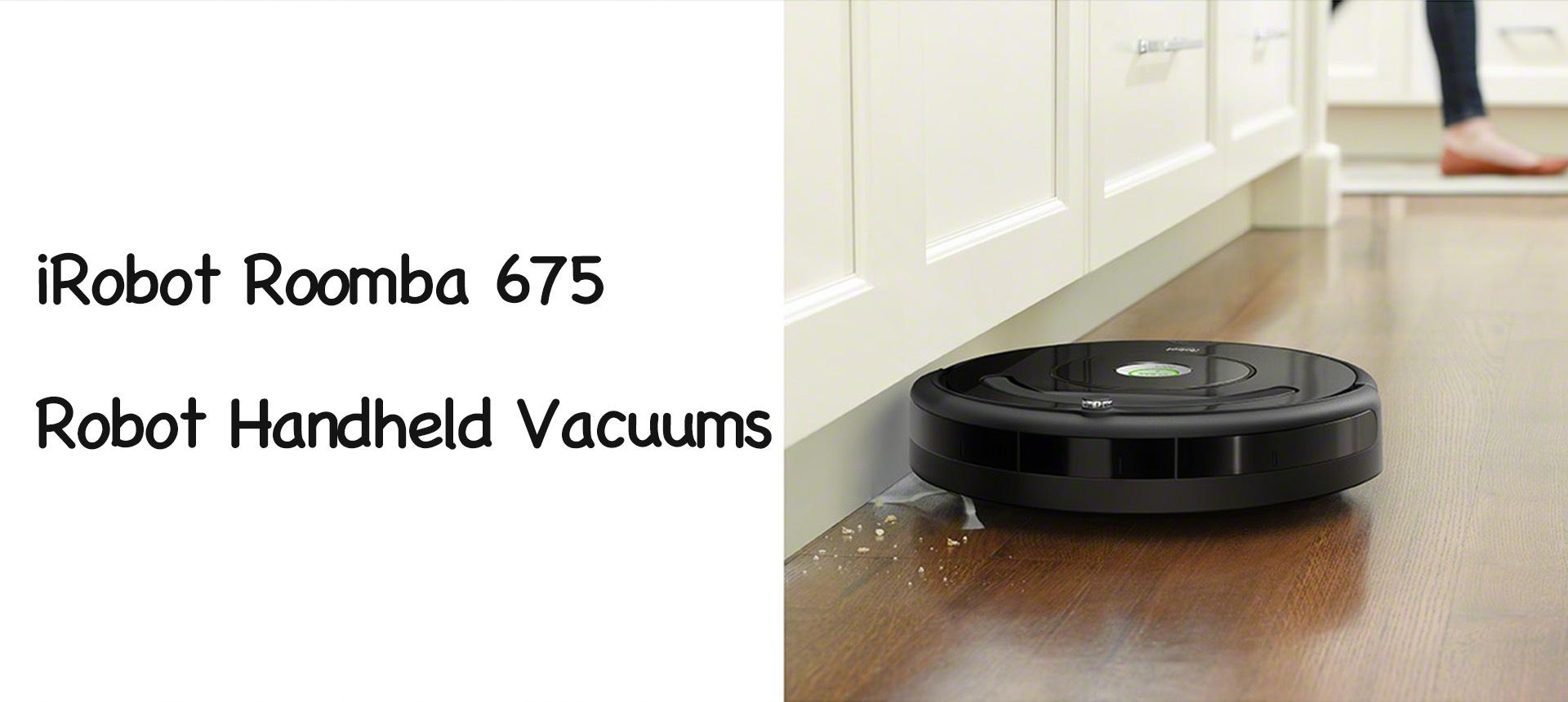 iRobot Roomba 675 Robot Handheld Vacuums