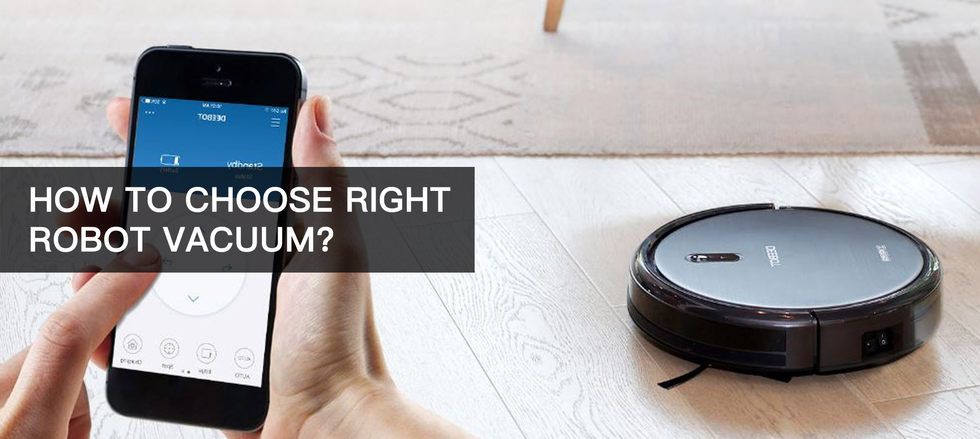 How To Choose Right Robot Vacuum
