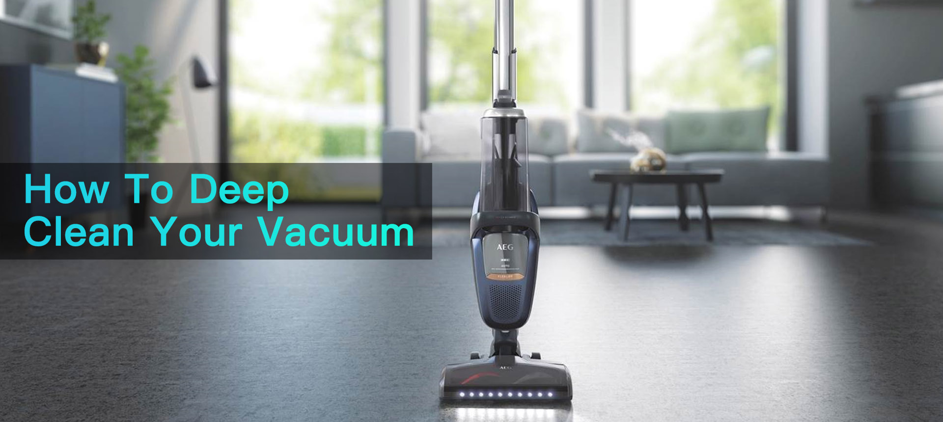 How To Deep Clean Your Vacuum