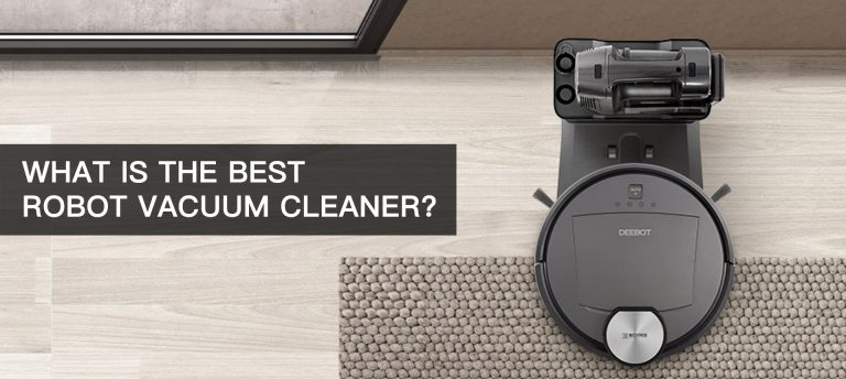 What Is The Best Robot Vacuum Cleaner
