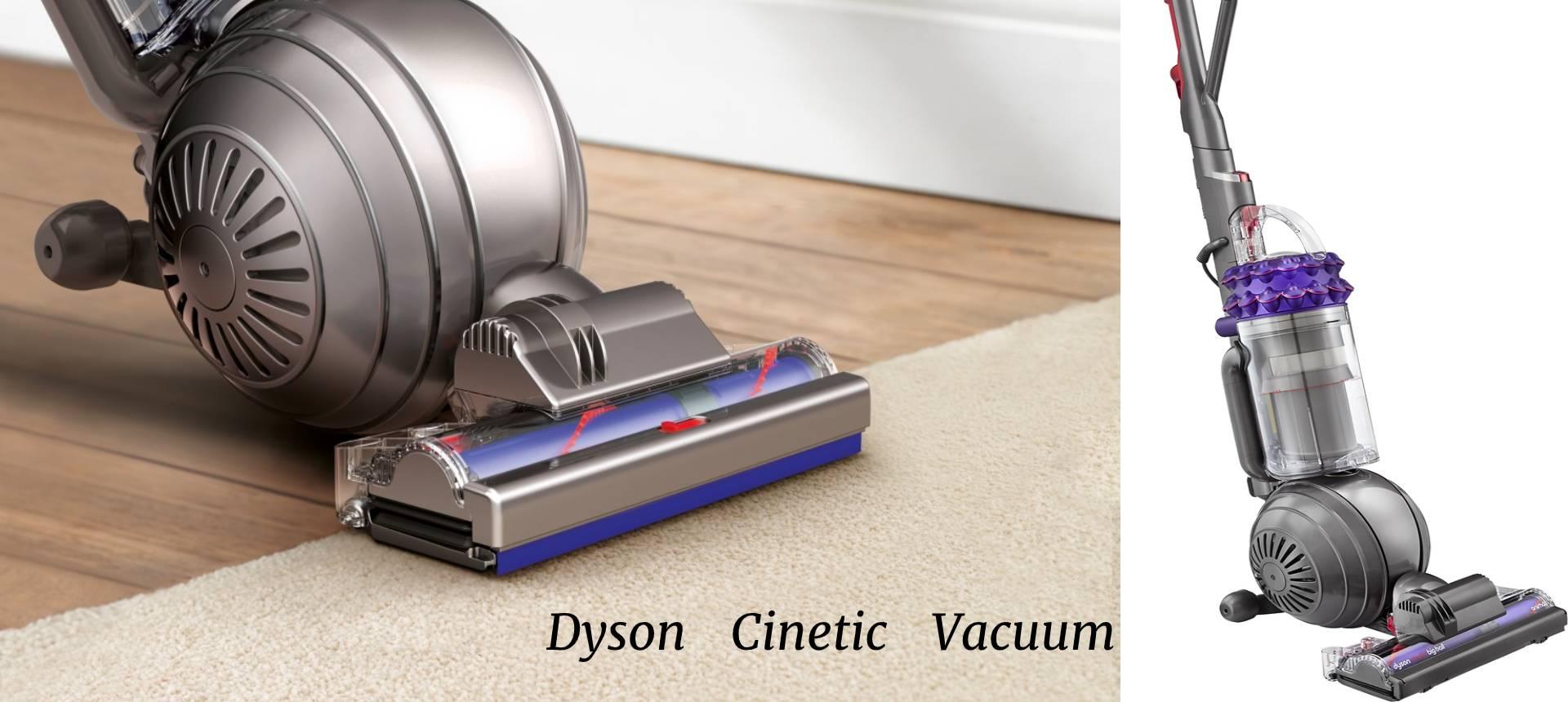 Dyson Cinetic Vacuum