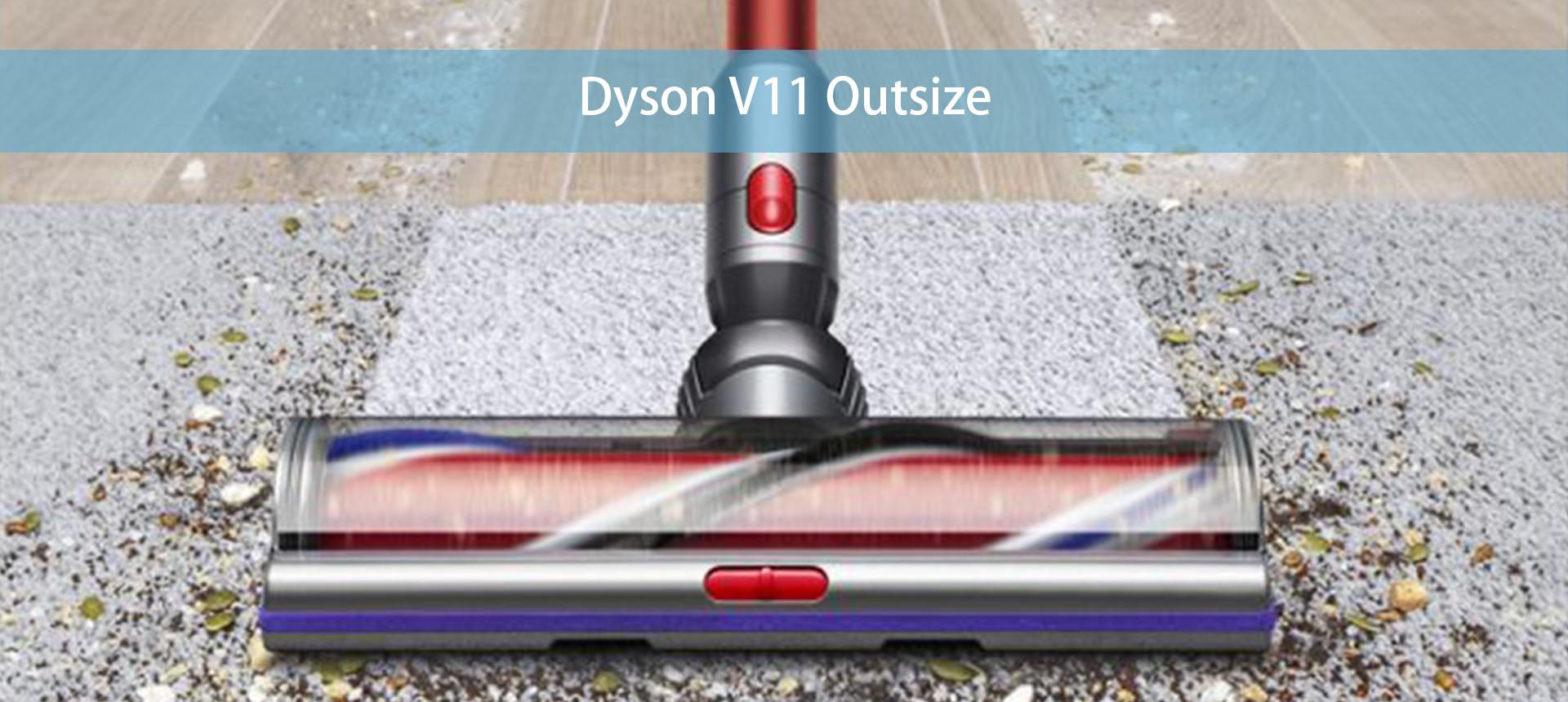 Dyson V11 Outsize