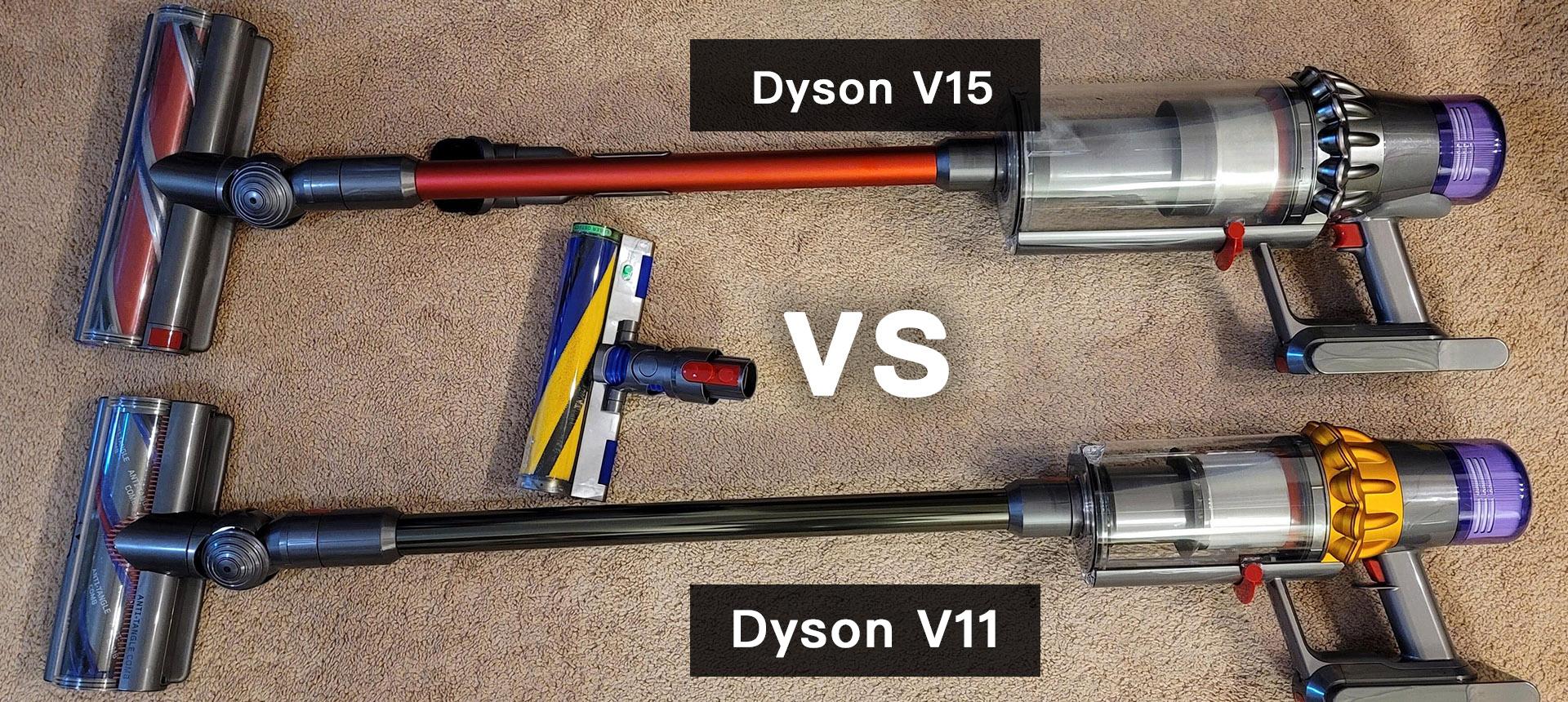 Dyson V15 vs. V11 Vacuum