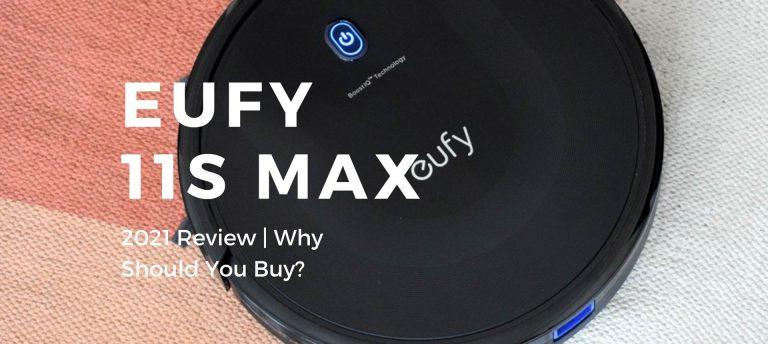 Eufy RoboVac 11S Max Review 2021