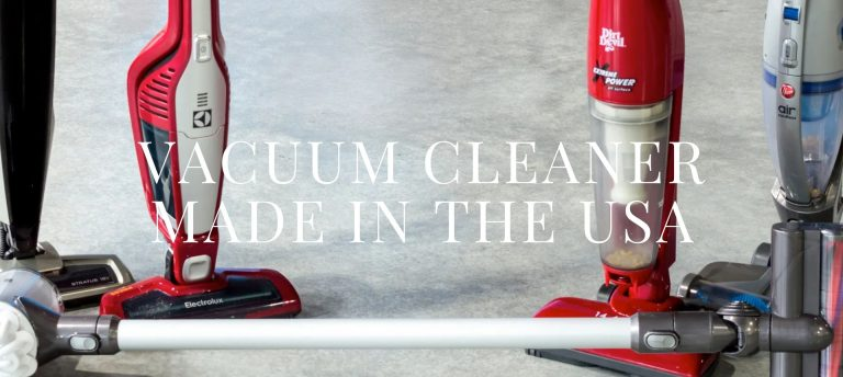 Vacuum Cleaner Made in the USA