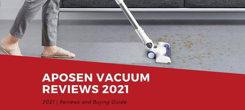 Aposen Vacuum Reviews 2021