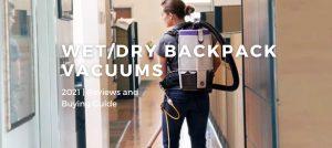Best Backpack Vacuums 2021