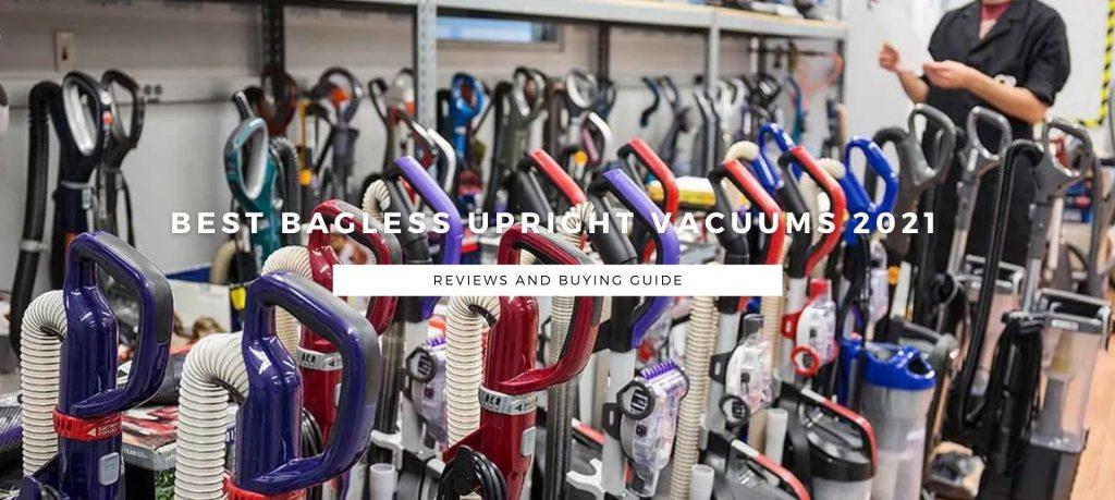 Best Bagless Upright Vacuums 2021