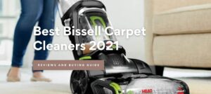 Best Bissell Carpet Cleaners 2021