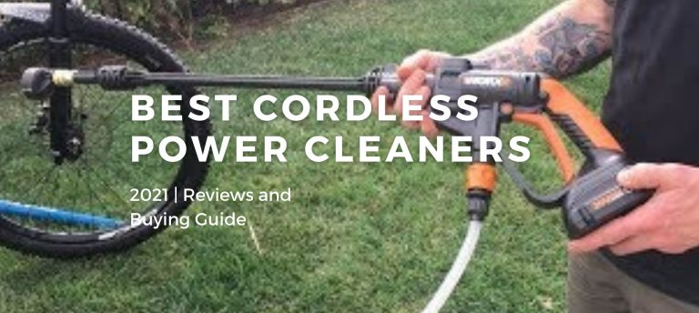 Best Cordless Power Cleaners 2021