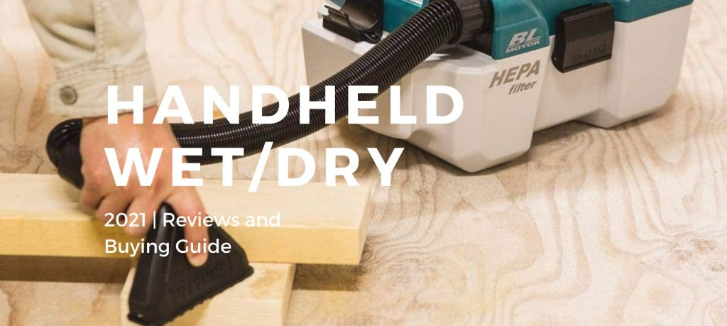 Best Handheld Wet/Dry Vacuum Cleaners 2021