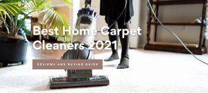 Best Home Carpet Cleaners 2021