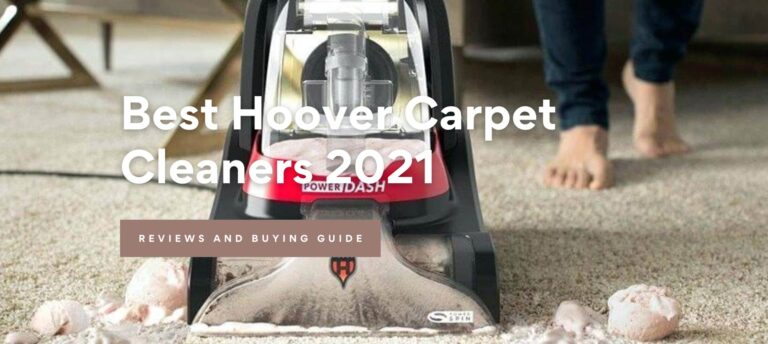 Best Hoover Carpet Cleaners 2021