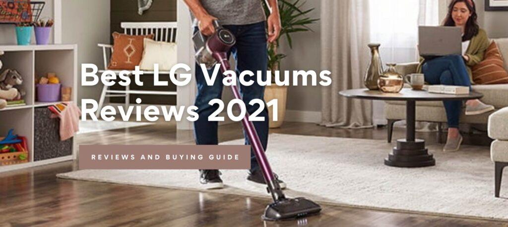 Best LG Vacuum Cleaners Reviews 2021