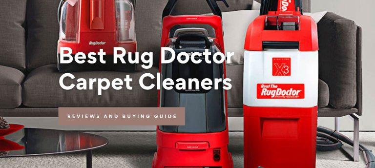 Best Rug Doctor Carpet Cleaners Reviews 2021