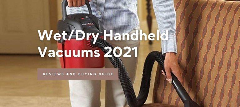 Best Wet/Dry Handheld Vacuum Cleaners 2021