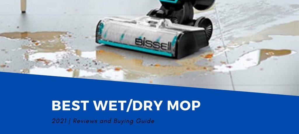 Best Wet/Dry Mop Vacuums 2021