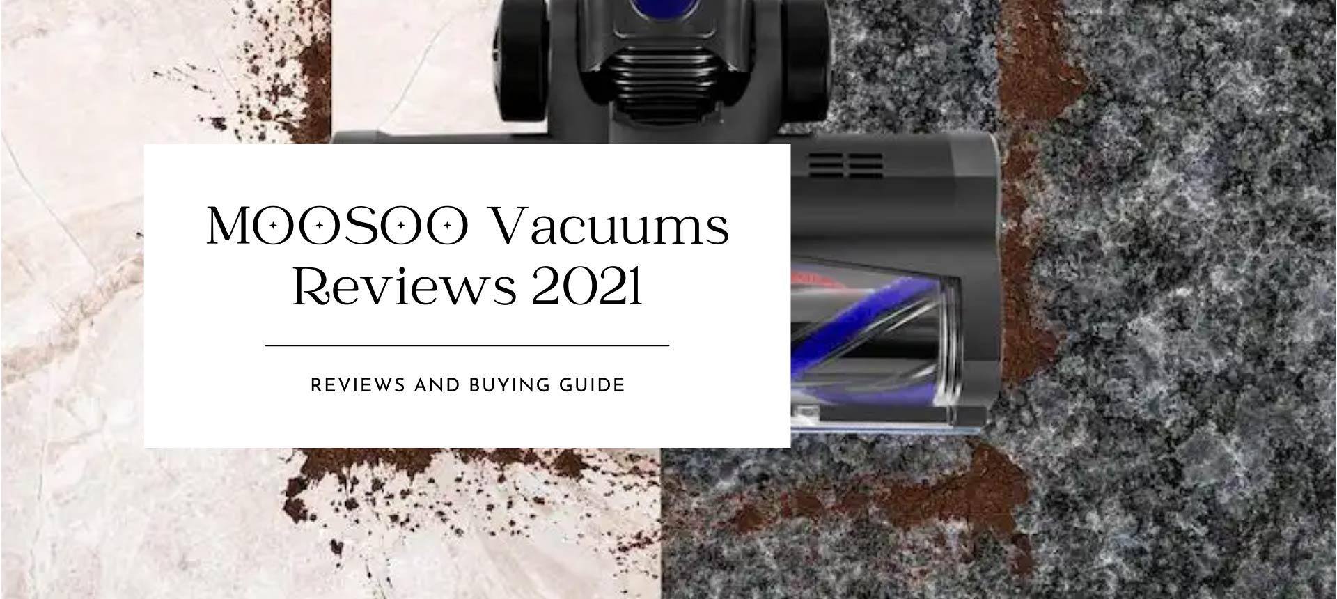 Top Moosoo Vacuum Cleaners Reviews 2021