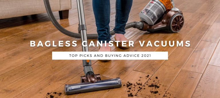 Top Picks Bagless Canister Vacuums 2021