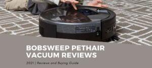 bObsweep PetHair Vacuum Reviews 2021: Pros & Cons